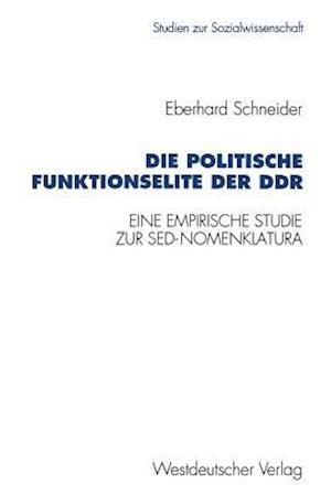 Die Politische Funktionselite Der Ddr af Eberhard Schneider