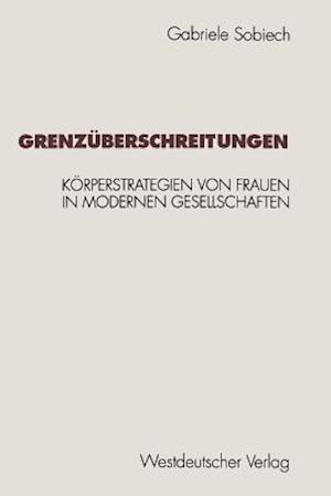 Grenzuberschreitungen af Gabriele Sobiech