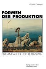 Formen Der Produktion af Gunther Ortmann