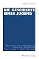 Die Geschichte Einer Jugend af Heiner Meulemann