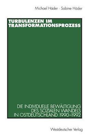 Turbulenzen Im Transformationsprozess af Michael Header, Michael Hader, Sabine Hader