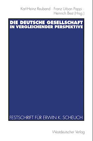 Die Deutsche Gesellschaft in Vergleichender Perspektive af Franz Urban Pappi