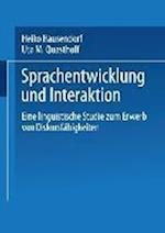 Sprachentwicklung Und Interaktion af Uta M. Quasthoff, Uta M. Quasthoff, Heiko Hausendorf-Ruther