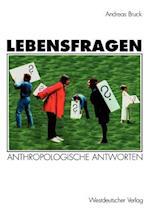 Lebensfragen af Andreas Bruck