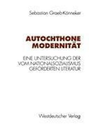 Autochthone Modernitat af Sebastian Graeb-Konneker