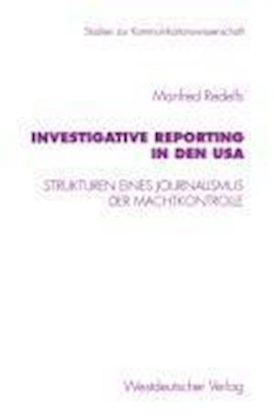 Investigative Reporting in Denglish USA af Manfred Redelfs