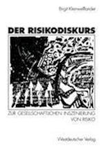 Der Risikodiskurs af Birgit Kleinwellfonder