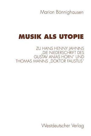 Musik ALS Utopie af Marion Bonnighausen