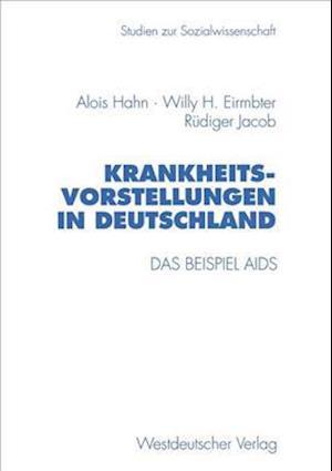 Krankheitsvorstellungen in Deutschland af Alois Hahn
