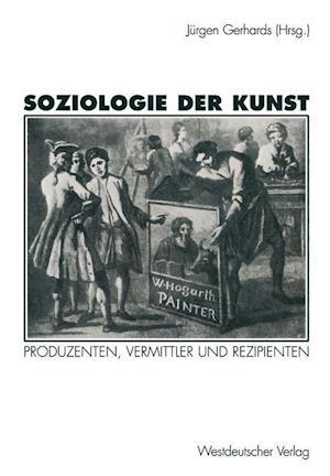 Soziologie der Kunst af Jurgen Gerhards