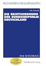 Die Rechtsordnung Der Bundesrepublik Deutschland af Udo Branahl