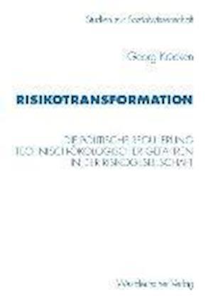 Risikotransformation af Georg Krucken, Georg Krucken