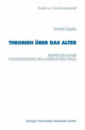 Theorien Uber Das Alter af Irmhild Saake