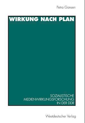 Wirkung Nach Plan af Petra Gansen