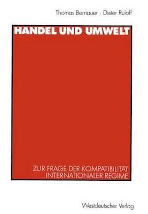 Handel und Umwelt af Thomas Bernauer