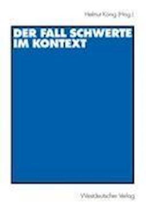 Der Fall Schwerte im Kontext af Helmut Konig