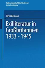 Exilliteratur in Grossbritannien 1933 - 1945 af Dirk Wiemann
