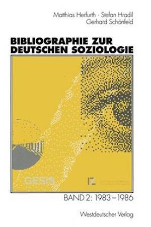 Bibliographie Zur Deutschen Soziologie af Gerhard Schonfeld, Stefan Hradil, Matthias Herfurth