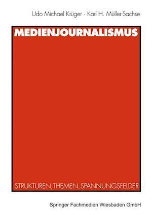 Medienjournalismus af Udo Michael Kreuger, Karl H. Muller-Sachse