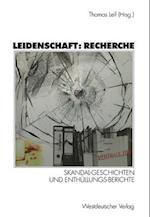 Leidenschaft: Recherche af Thomas Leif