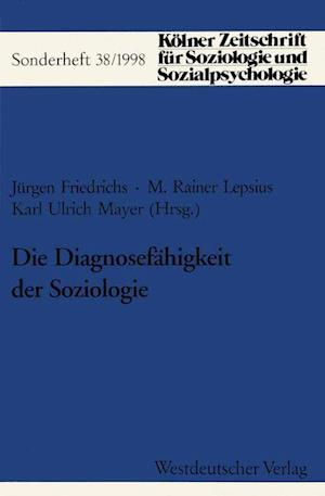 Die Diagnosefahigkeit Der Soziologie af M. Rainer Lepsius