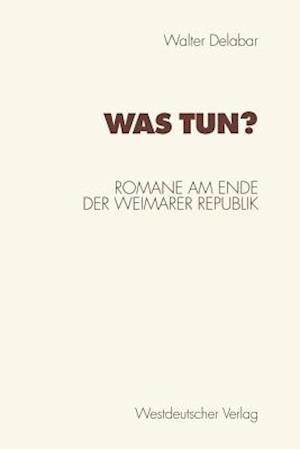 Was Tun? af Walter Delabar
