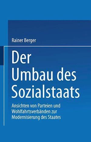 Der Umbau Des Sozialstaates af Rainer Berger