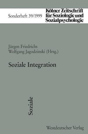 Soziale Integration af Jurgen Friedrichs