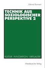 Technik aus Soziologischer Perspektive af Werner Rammert