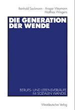 Die Generation der Wende af Reinhold Sackmann
