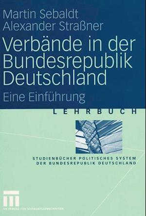Verbande in Der Bundesrepublik Deutschland af Martin Sebaldt