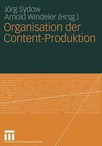 Organisation der Content-Produktion af Jorg Sydow