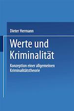 Werte Und Kriminalitat af Dieter Hermann