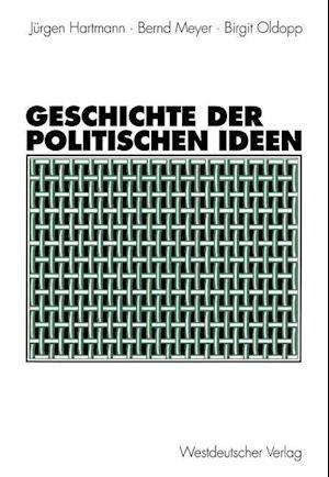 Geschichte der Politischen Ideen af Jurgen Hartmann