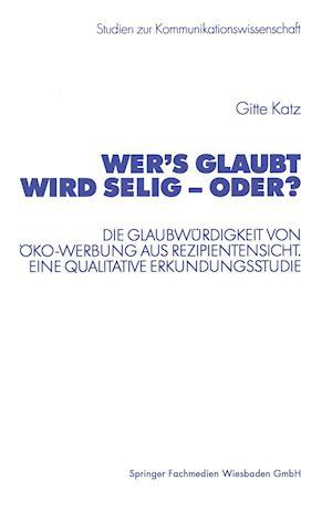 Wer's Glaubt Wird Selig - Oder? af Gitte Katz