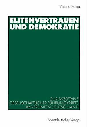 Elitenvertrauen Und Demokratie af Viktoria Kaina