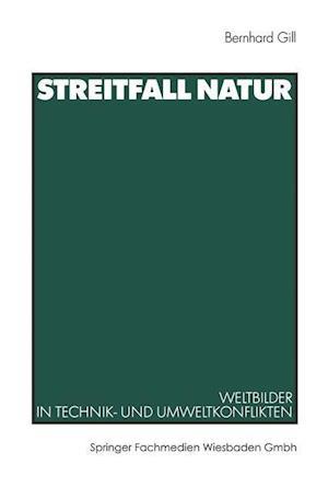 Streitfall Natur af Bernhard Gill