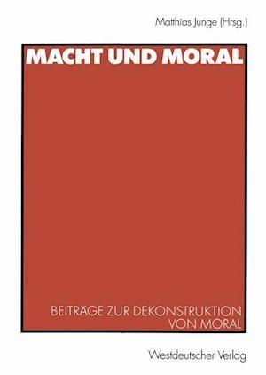 Macht und Moral af Matthias Junge