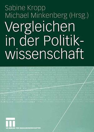 Vergleichen in der Politikwissenschaft af Sabine Kropp