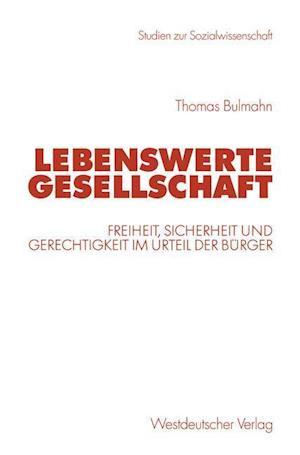 Lebenswerte Gesellschaft af Thomas Bulmahn
