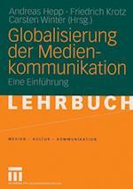 Globalisierung der Medienkommunikation af Andreas Hepp