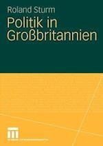 Politik in Grossbritannien af Roland Sturm