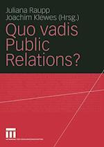 Quo Vadis Public Relations? af Juliana Raupp