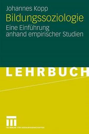 Bildungssoziologie af Johannes Kopp