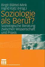 Soziologie als Beruf? af Birgit Blattel-Mink