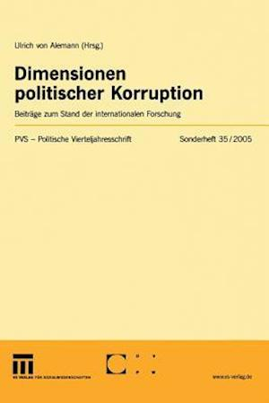 Dimensionen Politischer Korruption af Ulrich von Alemann