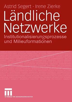 Landliche Netzwerke af Astrid Segert