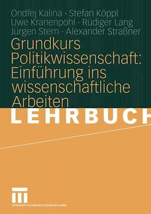 Grundkurs Politikwissenschaft af Stefan K. Ppl, Uwe Kranenpohl, Ondrej Kalina