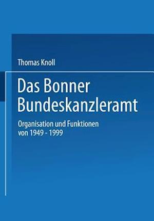 Das Bonner Bundeskanzleramt af Thomas Knoll, Thomas Knoll
