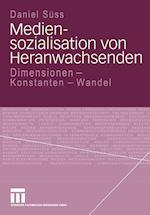 Mediensozialisation Von Heranwachsenden af Daniel Suss, Daniel S. Ss